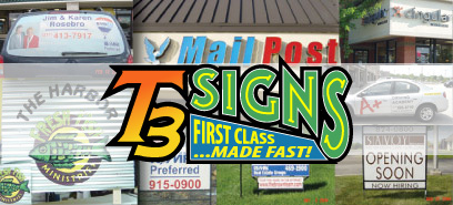T3 Signs! First Class... Made Fast!